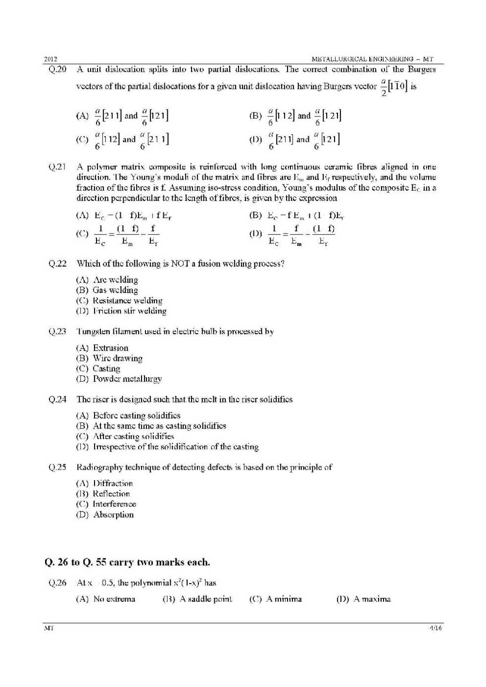 Gate Metallurgical Engineering Question Papers With Solutions 2018 Fusion Welding Diagram Which One Of The Following Can Give Information About Corrosion Rate A Pourbaix B Polarization Technique C Emf Series D Galvanic
