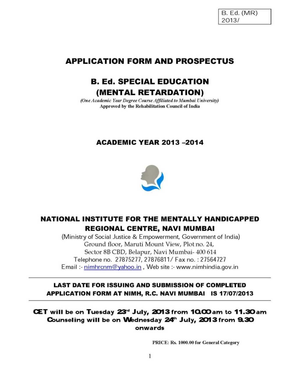 Account application form for mr price - Admission Is Given On The Basis Of The Merit Obtained By The Candidates In The Entrance Examination And Followed By Counseling Interview Conducted As Per