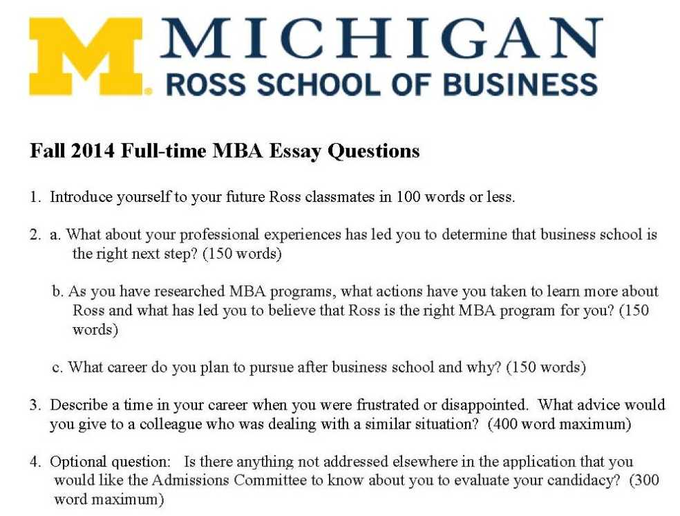 ross mba application essay questions The university of michigan ross school of business has made some changes to its 2013-2014 mba application essays, which are now available online this year, the ross.