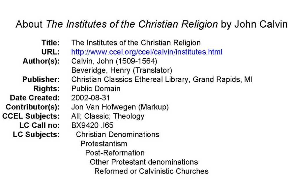 gods divine providence in institutes of the christian religion by john calvin The institutes of the christian religion are calvin's single most important work, and one of the key texts to emerge from the reformation of the sixteenth century the book accompanied the reformer throughout his life, growing in size from what was essentially an expanded catechism in 1536 to a full-scale work of biblical theology in 1559/1560.